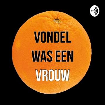 Vondel was een vrouw - podcasttip